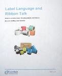 Selecting Thermal Labels and Ribbons